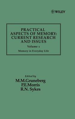 Practical Aspects of Memory: v. 1 by M.M. Gruneberg