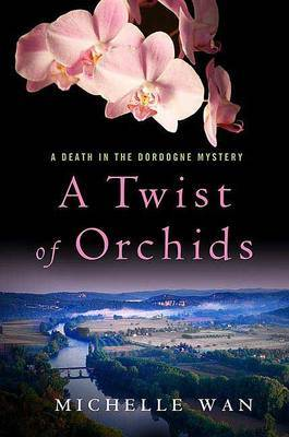 A Twist of Orchids by Michelle Wan