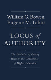 Locus of Authority by William G. Bowen