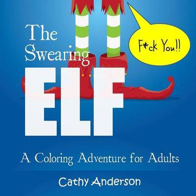 The Swearing Elf by Cathy Anderson