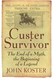 Custer Survivor by John Koster image