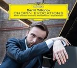 Chopin Evocations by Daniil Trifonov