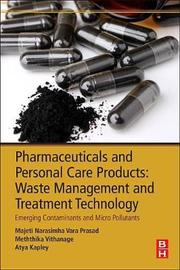 Pharmaceuticals and Personal Care Products Waste Management and Treatment Technology by PRASAD