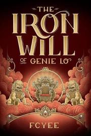 Iron Will of Genie Lo by F. C. Yee