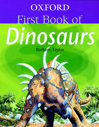 Oxford First Book of Dinosaurs by Barbara Taylor image