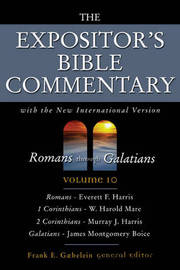 The Expositor's Bible Commentary: With the New International Version: v. 10: Romans Through Galatians image