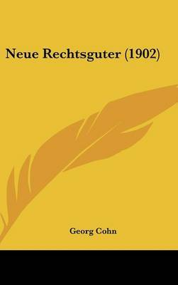 Neue Rechtsguter (1902) by Georg Cohn image