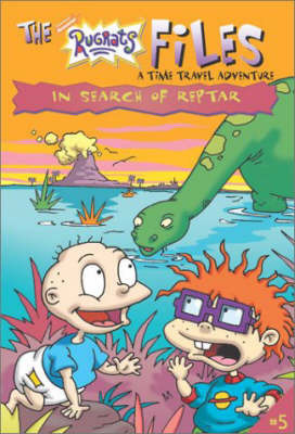 In Search of Reptar by Steven Banks
