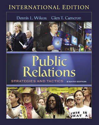 Public Relations: Strategies and Tactics by Glen Cameron