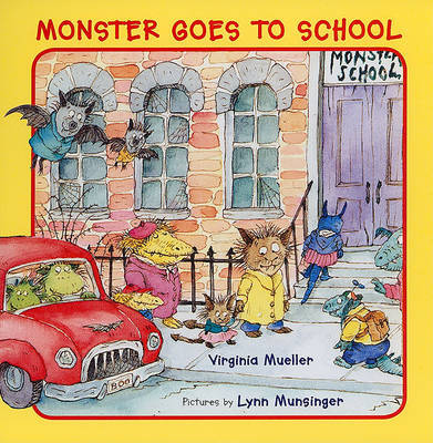 Monster Goes to School by Virginia Mueller image