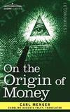 On the Origin of Money by Carl Menger