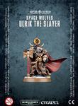 Warhammer 40,000 Space Wolves Ulrik the Slayer