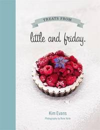 Treats from Little and Friday by Kim Evans