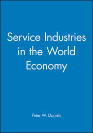 Service Industries in the World Economy by Peter Daniels image