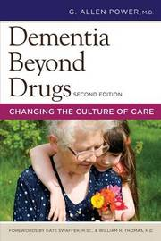 Dementia Beyond Drugs by G.Allen Power