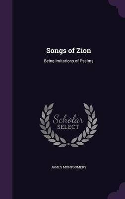 Songs of Zion by James Montgomery image