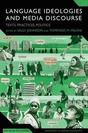Language Ideologies and Media Discourse