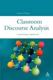 Classroom Discourse Analysis by Frances Christie image