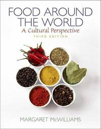 Food Around the World: A Cultural Perspective by Margaret McWilliams image