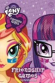 My Little Pony: Equestria Girls: Friendship Games by Perdita Finn