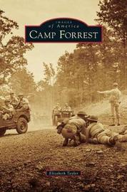 Camp Forrest by Elizabeth Taylor