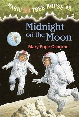 Magic Tree House 08: Midnight on the Moon by Mary Pope Osborne image
