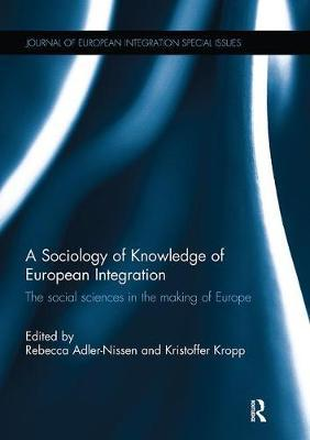 A Sociology of Knowledge of European Integration