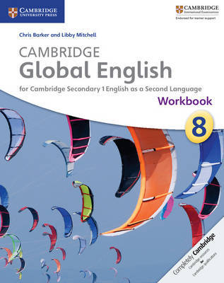 Cambridge Global English Stages 7-9 Stage 8 Workbook by Chris Barker