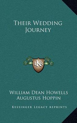 Their Wedding Journey by William Dean Howells