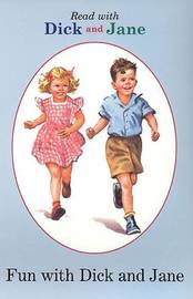 Fun with Dick and Jane by Penguin Young Readers
