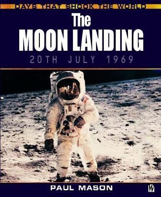 The Moon Landing by Paul Mason