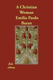 A Christian Woman by Emilia Pardo Bazan