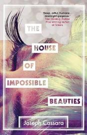 The House of Impossible Beauties by Joseph Cassara image