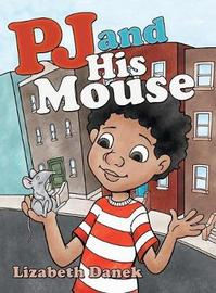 Pj and His Mouse by Lizabeth Danek image
