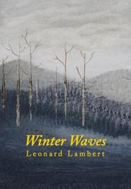 Winter Waves by Leonard Lambert