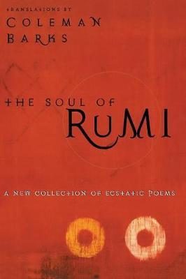 The Soul of Rumi by Coleman Barks image
