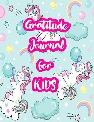 Gratitude Journal for Kids by Kaydence Bray