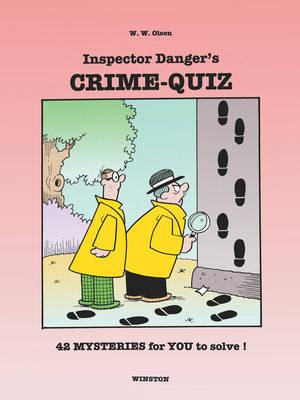 Inspector Danger's CRIME-QUIZ by W.W. Olsen image