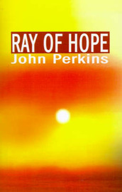 Ray of Hope by John Perkins image