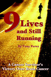 Nine Lives and Still Running by Tony Perez image