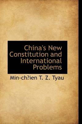 China's New Constitution and International Problems by Min-Chien T.Z. Tyau image