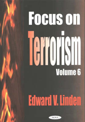 Focus on Terrorism: v. 6 by Edward V Linden image