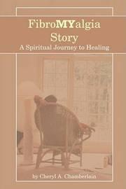 Fibromyalgia Story by Cheryl A. Chamberlain image