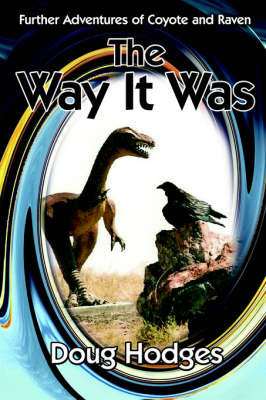 The Way It Was by Doug Hodges