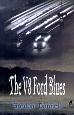 The V8 Ford Blues by Gordon Donnell