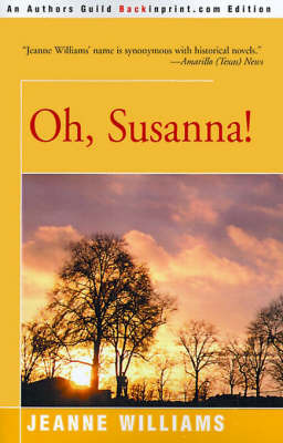 Oh, Susanna! by Jeanne Williams