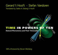Time In Powers Of Ten: Natural Phenomena And Their Timescales by Stefan Vandoren