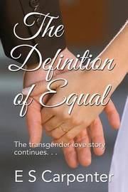 The Definition of Equal by E S Carpenter