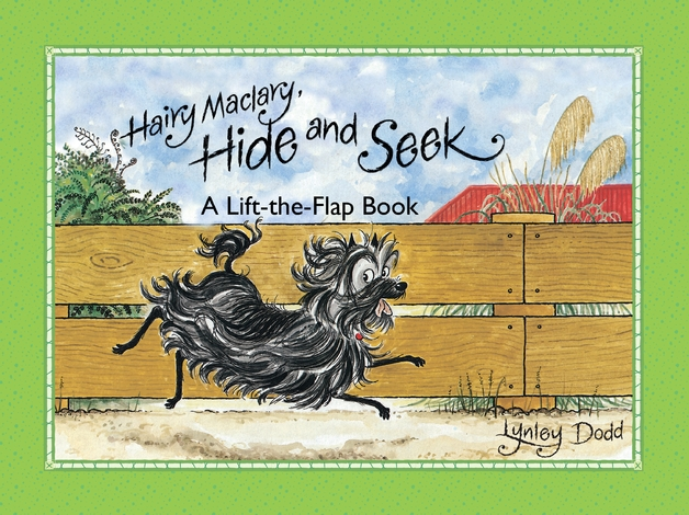 Hairy Maclary, Hide and Seek Lift the Flap by Lynley Dodd