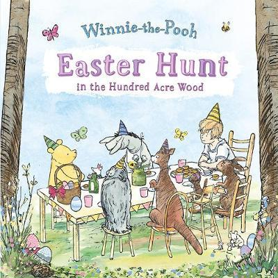 Easter Hunt in the Hundred Acre Wood by Winnie-The-Pooh